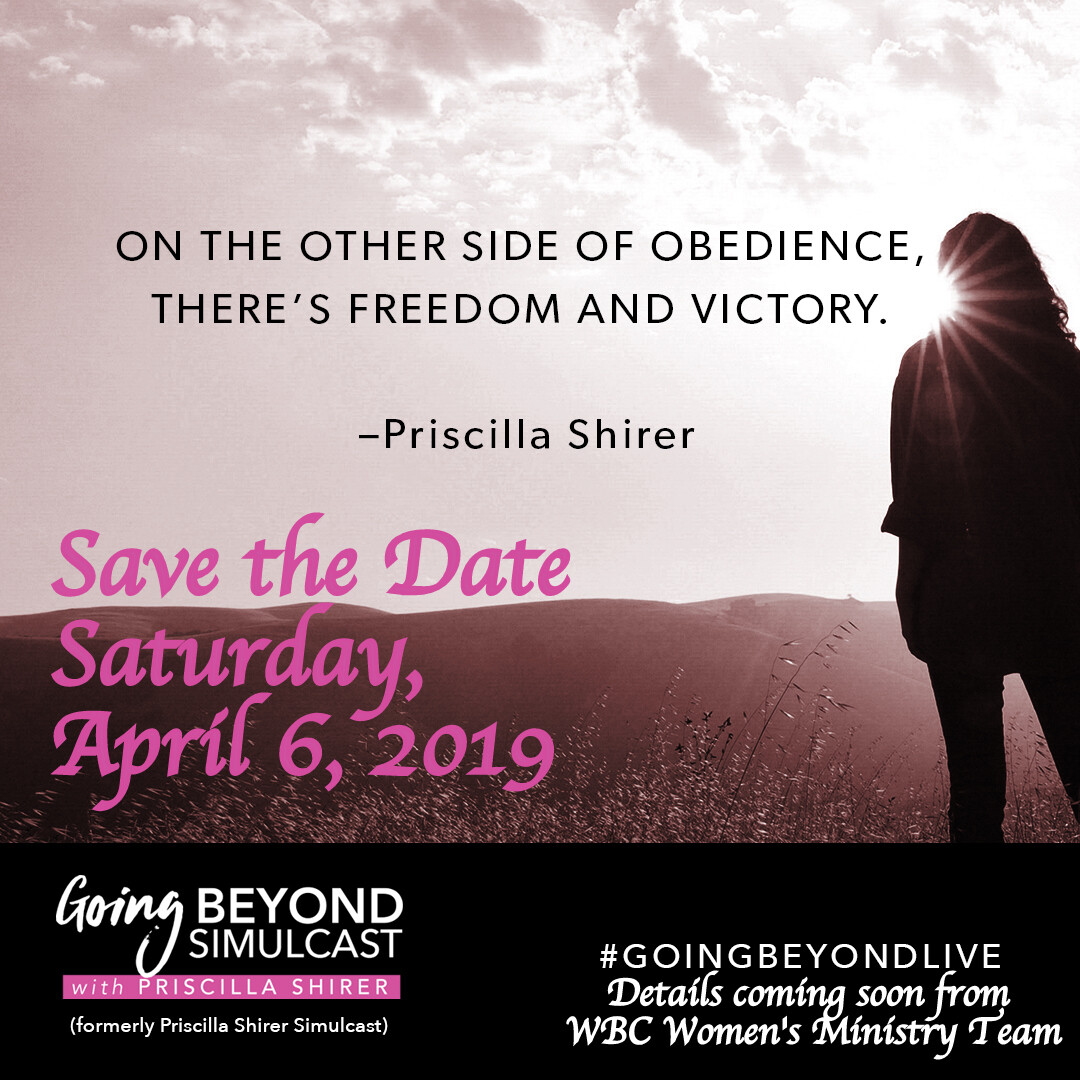 "Priscilla Shirer ""Going Beyond"""