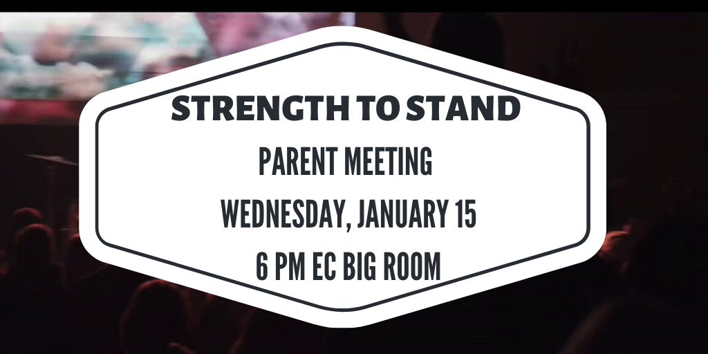 Strength to Stand Parent Meeting